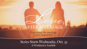 Love After Marriage @ Encourager Church - Worship Center | Houston | Texas | United States
