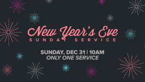 New Year's Eve Service @ Encourager Church - Worship Center