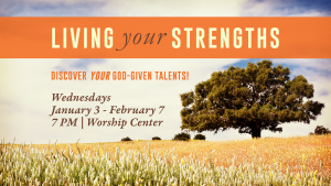 Living Your Strengths @ Encourager Church | Houston | Texas | United States