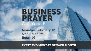 Business Prayer Group @ Encourager Church - Room M | Houston | Texas | United States