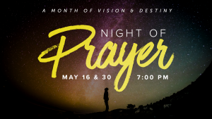 Night of Prayer @ Encourager Church - Worship Center | Houston | Texas | United States