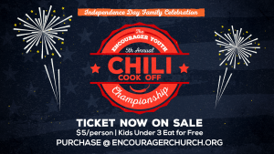 Independence Day Chili Cook Off @ Encourager Church | Houston | Texas | United States
