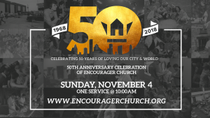 50th Anniversary Celebration Service @ Encourager Church