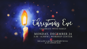 Christmas Eve Candlelight Service @ Encourager Church - Worship Center | Houston | Texas | United States