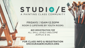Studio/E - Friday Painting Class @ Encourager Church - Room O | Houston | Texas | United States