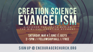 Creation Science Evangelism @ Encourager Church - Fellowship Hall | Houston | Texas | United States