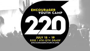 Encourager Youth Camp @ Camp 220 // Southwester Assemblies of God University | Waxahachie | Texas | United States