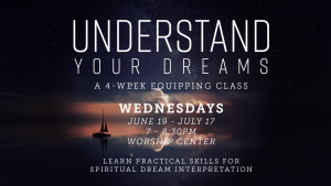 Understand Your Dreams // Equipping Series @ Encourager Church - Worship Center | Houston | Texas | United States