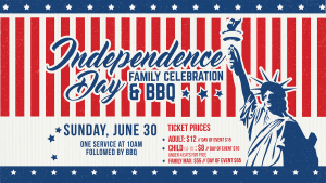 Independence Day Family Celebration & BBQ @ Encourager Church | Houston | Texas | United States