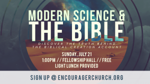 Modern Science & The Bible @ Encourager Church - Fellowship Hall | Houston | Texas | United States