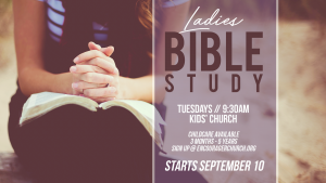 Ladies Bible Study @ ENCOURAGER CHURCH- KIDS' CHURCH | Houston | Texas | United States