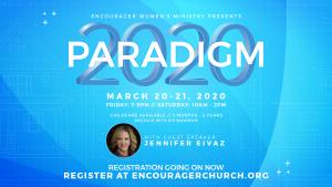 Paradigm 2020 - Women's Conference @ Encourager Church - Worship Center | Houston | Texas | United States