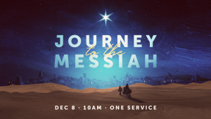 Journey to the Messiah // A Special Service @ Encourager Church - Worship Center | Houston | Texas | United States