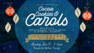 Cocoa, Cookies & Carols with Encourager Youth @ CityCentre Plaza | Houston | Texas | United States