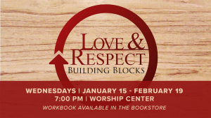 Wednesday Night Series: Love and Respect @ Encourager Church - Worship Center | Houston | Texas | United States