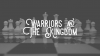 Warriors and the Kingdom